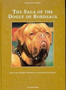 The Saga of the Dogue de Bordeaux